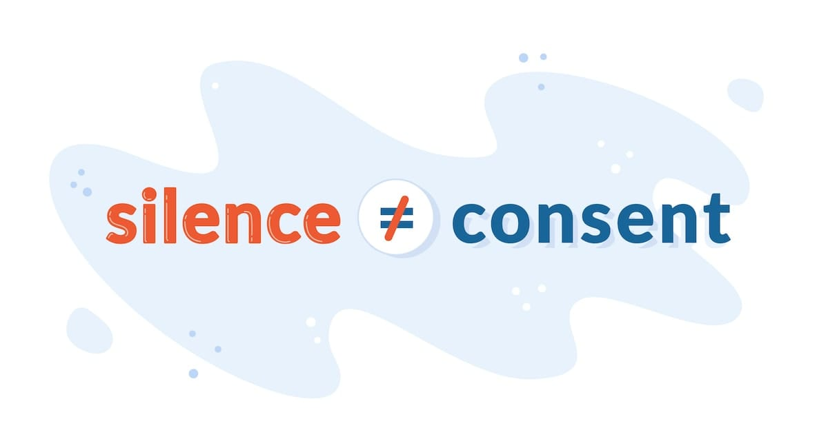 The words silence and consent with a not equal sign separating them.